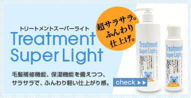 Treatment Super Light